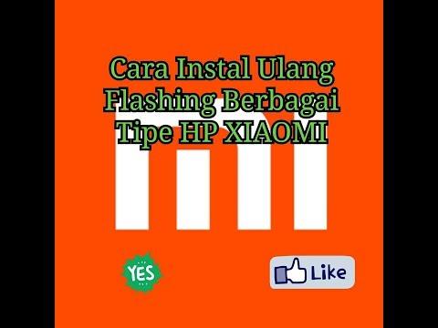cara-instal-ulang-(flashing)-semua-hp-xiaomi