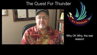 The Quest for Thunder - Why?