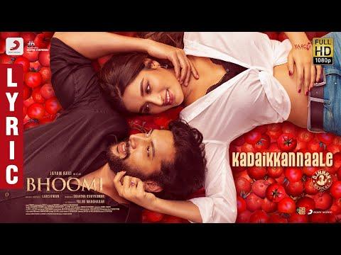 Bhoomi - Kadai Kannaaley Lyric   Jayam Ravi, Nidhhi Agerwal   D. Imman   Lakshman