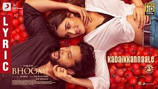Bhoomi - Kadai Kannaaley Lyric | Jayam Ravi, Nidhhi Agerwal | D. Imman | Lakshman