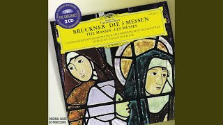 Bruckner: Mass No.1 in D minor for soloists, chorus and orchestra - 5. Benedictus
