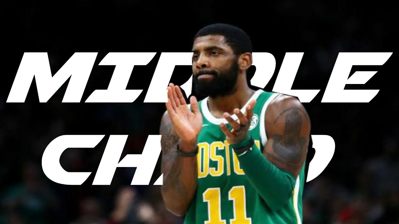 Kyrie Irving Mix 'Middle Child' 2019 ᴴᴰ - YouTube