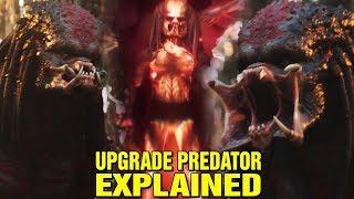 WHAT IS THE UPGRADE PREDATOR? ULTIMATE HYBRID PREDATOR EXPLAINED - THE PREDATOR 2018 MOVIE
