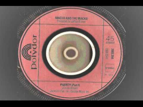 Maceo and the Macks - PARRTY part 1 & 2  - Polydor records