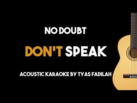 Don't Speak - No Doubt (Acoustic Guitar Karaoke Backing Track with Lyrics)