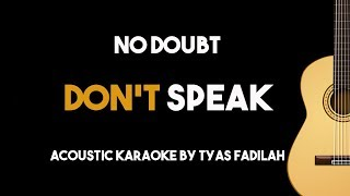 Don't Speak - No Doubt (Acoustic Guitar Karaoke Backing Track with Lyrics)