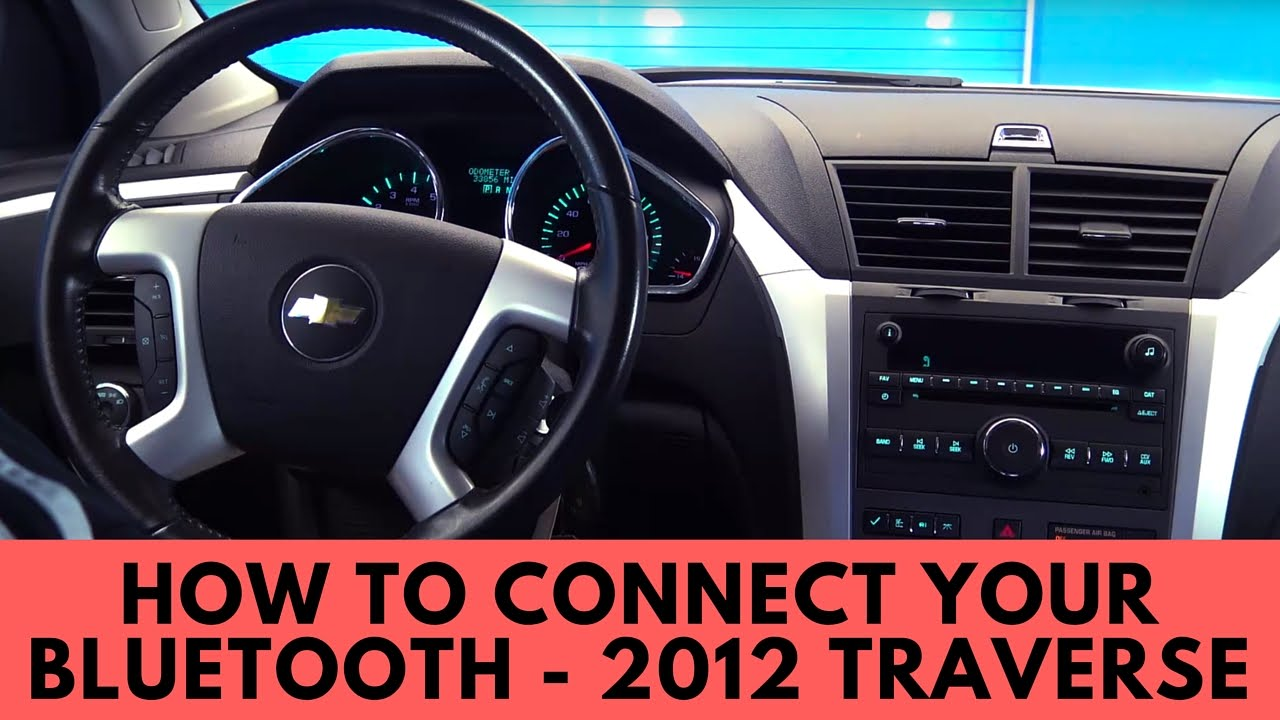 2012 Chevrolet Traverse: How to Connect Bluetooth - YouTube