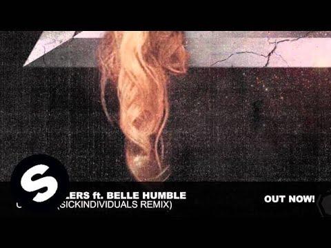 Freestylers ft. Belle Humble - Cracks (Sick Individuals Remix)