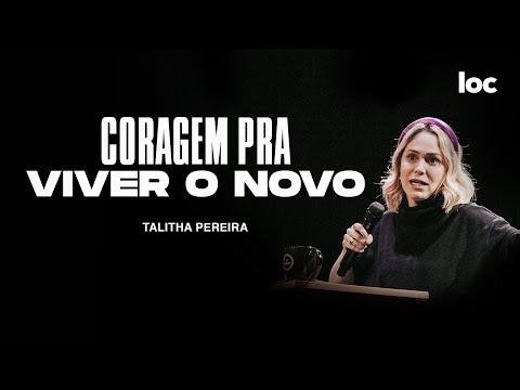CORAGEM PRA VIVER O NOVO - TALITHA PEREIRA