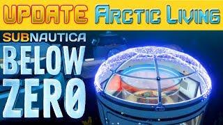 ОБНОВЛЕНИЕ #4 ●Arctic Living● Subnautica BELOW ZERO News #26