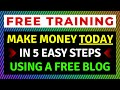How to Start a Blog and Make Money Online in 5 EASY Steps using my PROFITABLE Blogging Formula