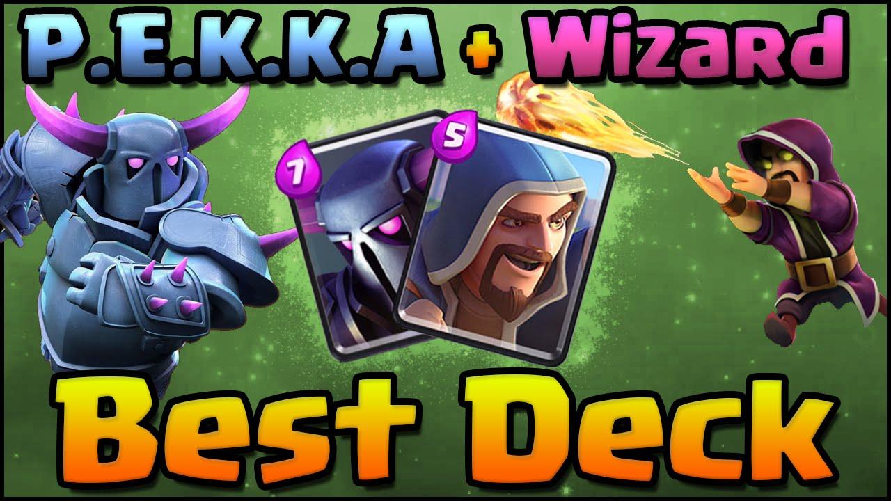 Clash Royale Best Pekka Amp Wizard Deck Combo Attack