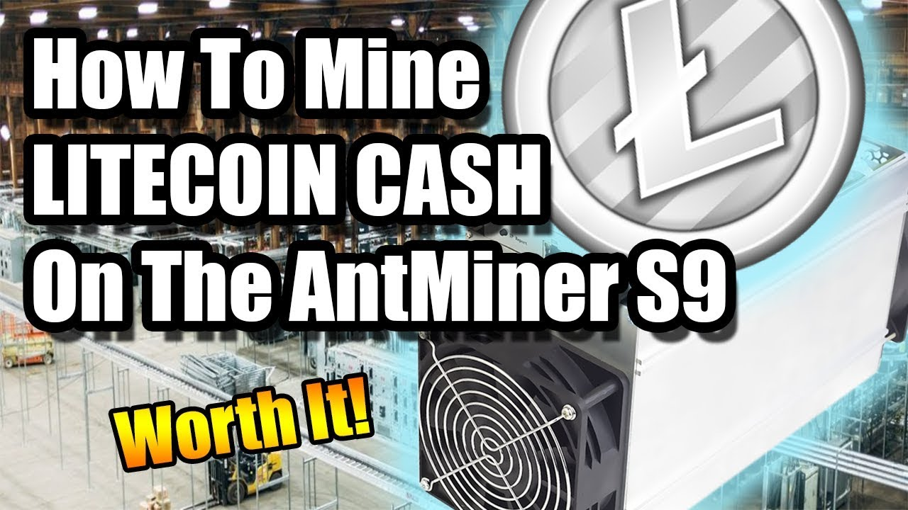 Antminer s9 how to mine litecoin cash youtube antminer s9 how to mine litecoin cash ccuart Images