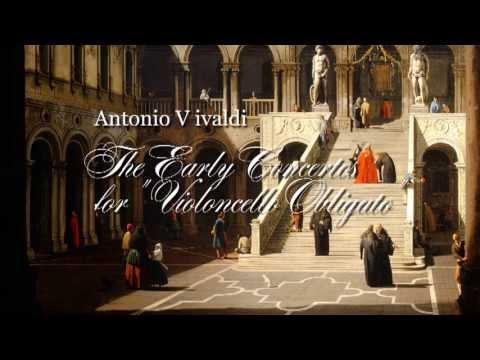 """A. Vivaldi: The Early Concertos for """"Violoncello Obligato"""" [Sonatori de la Gioiosa Marca]"""