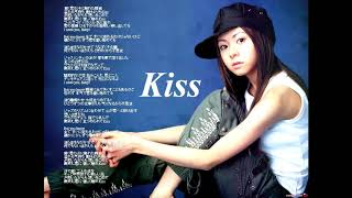 歌詞:https://mojim.com/twy100859x13x1.htm 倉木麻衣 Kiss 作詞:倉木...