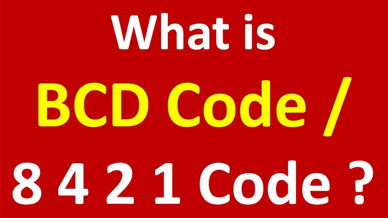 What Is Bcd Code In Digital Electronics Youtube To Binary Coded Decimal Converter Data