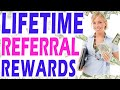 12 Referral Programs with Lifetime Rewards