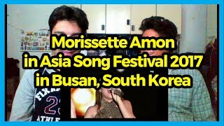 Morissette Amon Represents Phil. in Asia Song Festival 2017 in Busan, South Korea REACTION