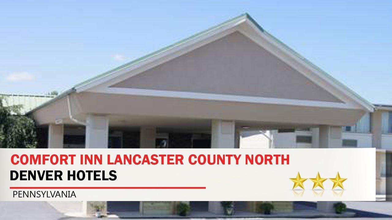 Comfort Inn Lancaster County North Denver Hotels Pennsylvania