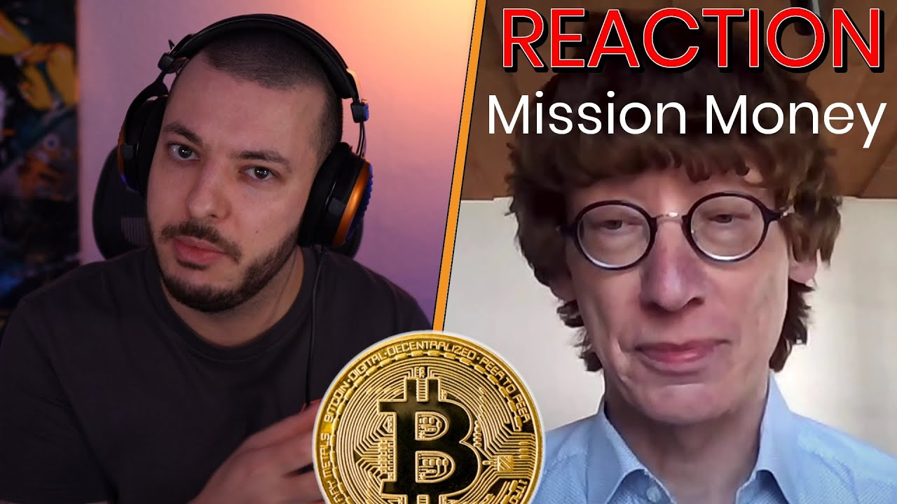 REAKTION auf Mission Money | Das Ende des BITCOIN