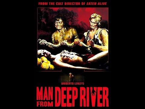 Week 46 Cannibal Week: Moodz616 s: Man From Deep River 1972
