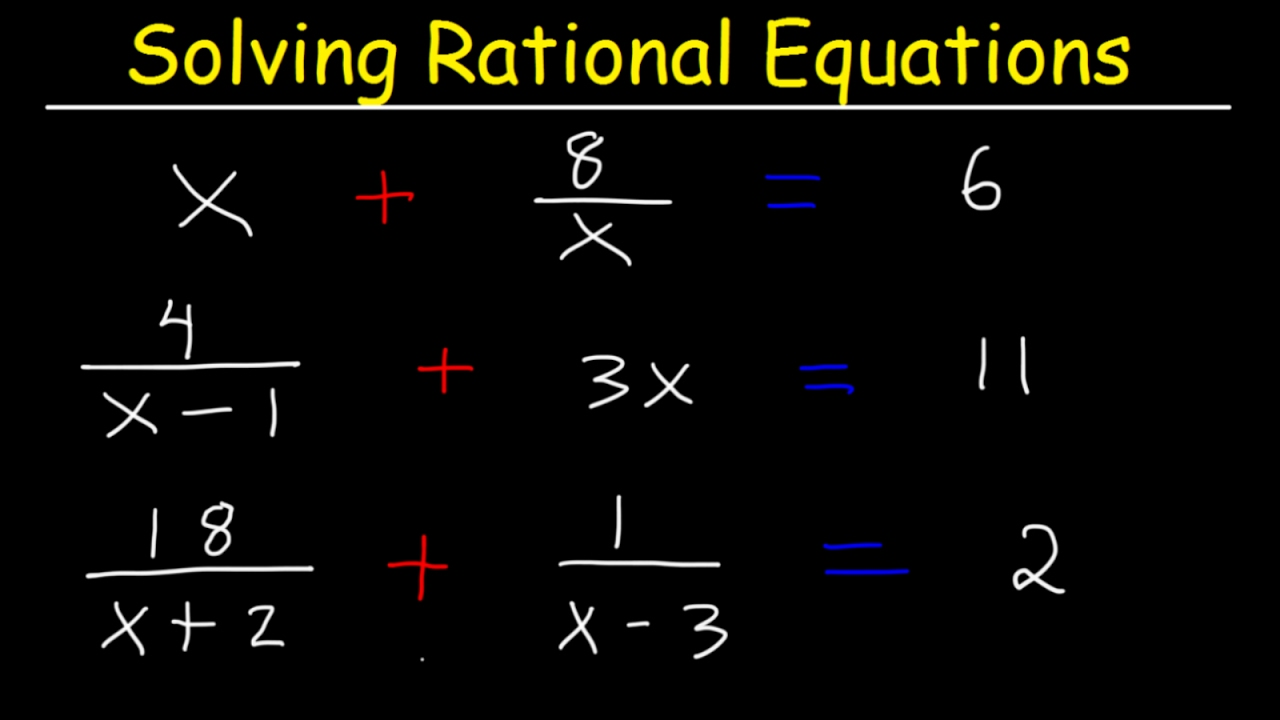 solving rational equations with fractions and variables
