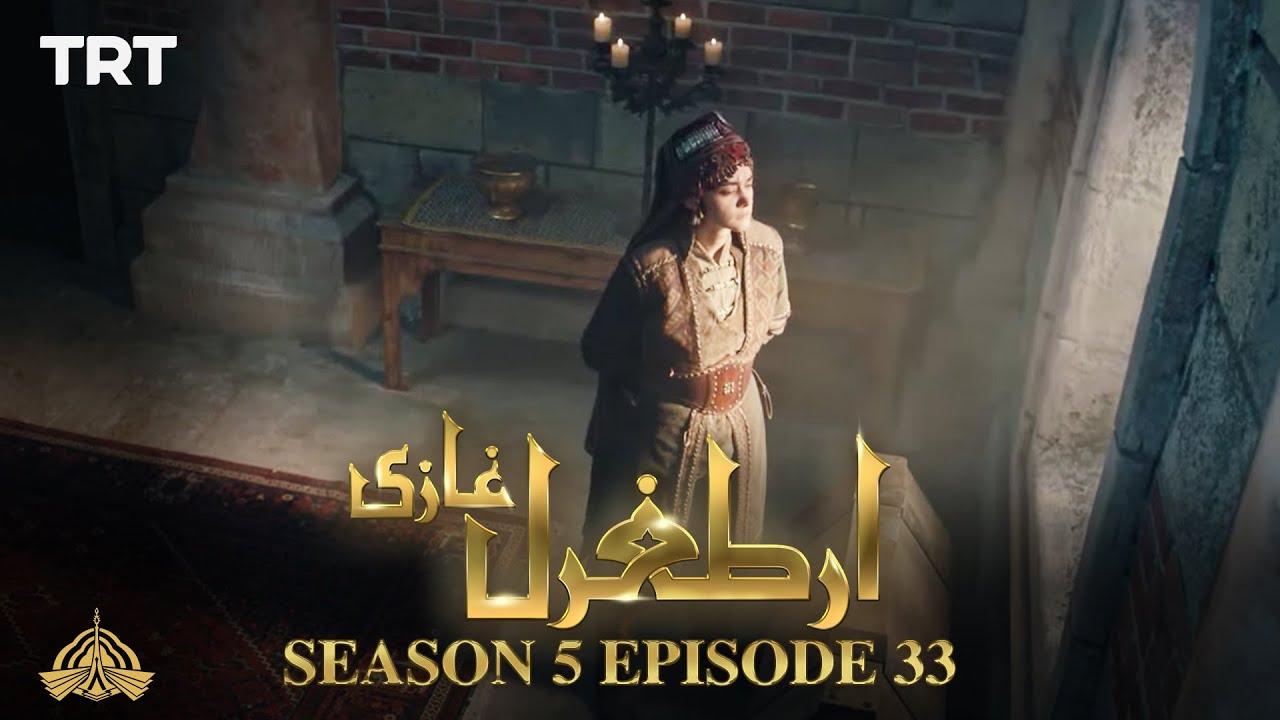 Ertugrul Ghazi Urdu | Episode 33| Season 5