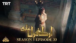 Ertugrul Ghazi Urdu   Episode 33  Season 5