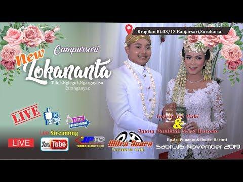 "LIVE STREAMING - Campursari "" NEW LOKANANTA "" Live Kragilan,Banjarsari,Surakarta."