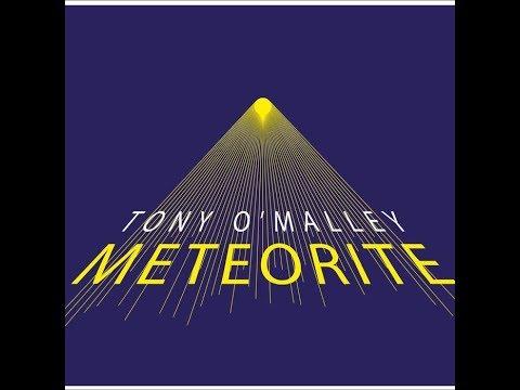 METEORITE Tony O'Malley Mp3