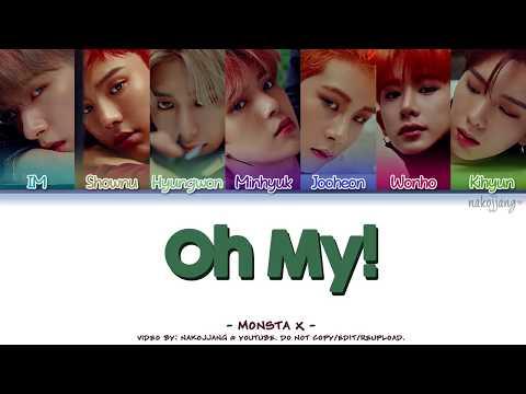 MONSTA X (몬스타엑스) – OH MY! (Coded Lyrics Eng/Rom/Han/가사)
