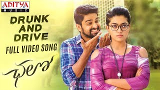 Drunk and Drive Full Video Song || Chalo Movie Songs || Naga Shaurya, Rashmika Mandanna || Sagar