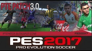 PES 2017 - PTE PATCH 3.0 RELEASED!! [Download + Install]