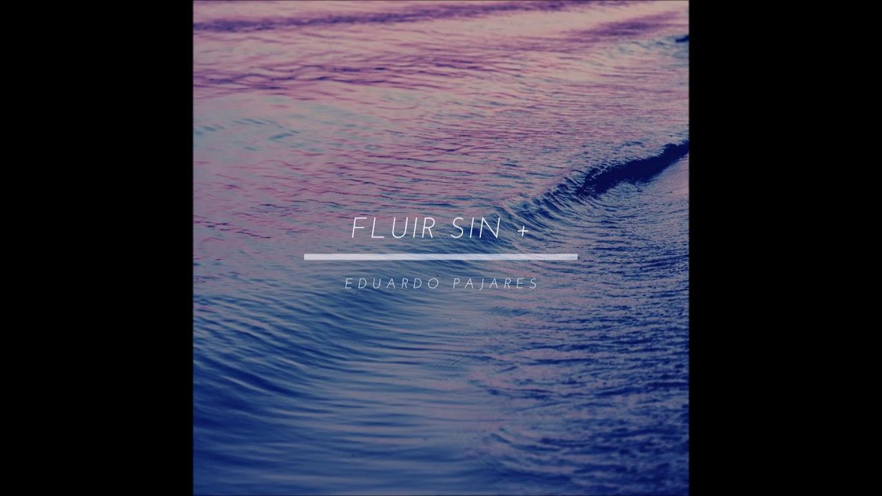 Bucle | Fluir sin + | Eduardo Pajares