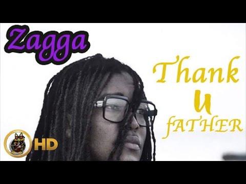 Zagga - Thank U Father [Real Medz Riddim] April 2016