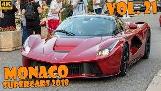 SUPERCARS IN MONACO 2018 - VOL. 21 (Chiron, Apollo, LaFerrari, 918 Spyder, etc ... ) [2018 4K]