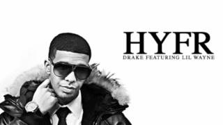 HYFR (Hell Yeah Fucking Right)- Drake ft. Lil Wayne (HD) BASS BOOST
