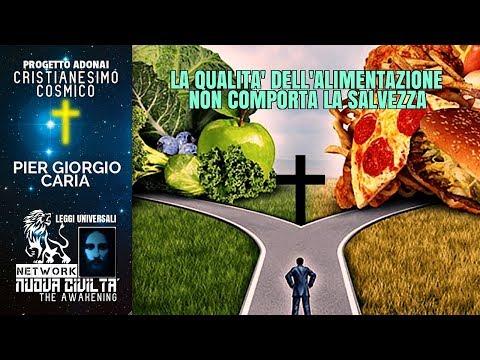 Pier Giorgio Caria - La Qualità Dell'Alimentazione Non Comporta La Salvezza