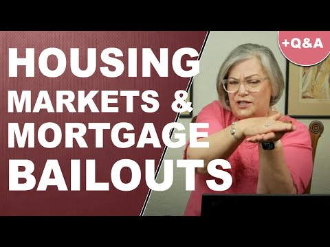 HOUSING MARKETS & MORTGAGE BAILOUTS: Prices To Plunge While Opportunity Awaits...
