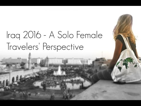 Iraq 2016 - A Solo Female Travelers' Perspective | Expeditio