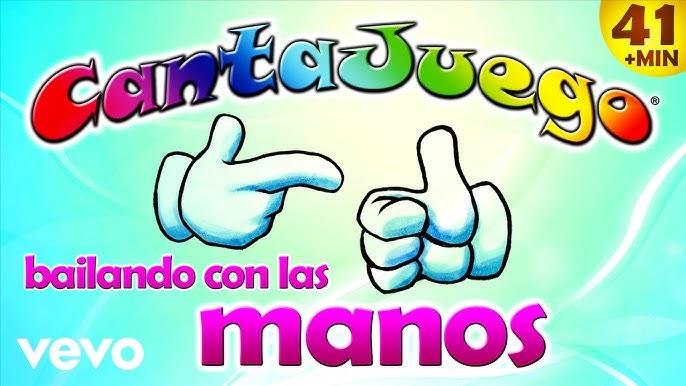 Cantajuego Bailando Con Las Manos Colección Oficial 20 Canciones Infantiles Youtube