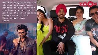 Aamir Khan's birthday wish for Rajinikanth | Akshay, Kiara & Kareena promote Good Newwz and more