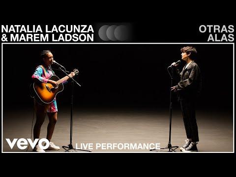 Natalia Lacunza, Marem Ladson - otras alas - Live Performance   Vevo