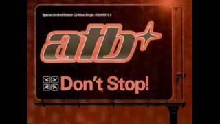 ATB - Don't Stop (Kubikk remix)