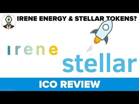 Irene Energy ICO Review / Stellar is a threat to Ethereum?