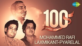 Top 100 songs of Mohd RafiLaxmikant Pyarelal रफलक सम क न त प य र ल ल क 100 ग न