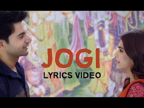 Jogi Lyrics Video   Shaadi Mein Zaroor Aana Rajkummar Rao,Kriti Kharbanda  Watch Lyrics Now