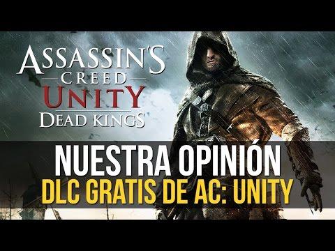Qué tal está... Assassin's Creed Unity: Reyes Muertos - DLC GRATIS
