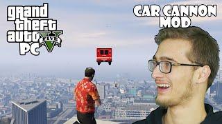 GTA 5 PC - Modlu Oynuyoruz #2 (Car Cannon!)