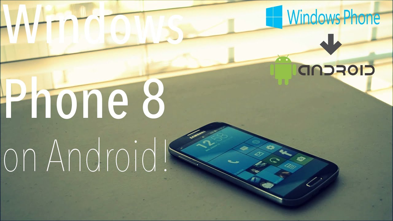 Phone Build Android Phone make android look like windows phone 8 youtube 8